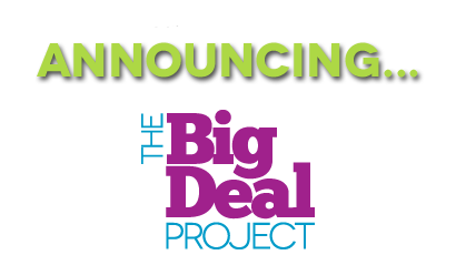 Announcing The Big Deal Project